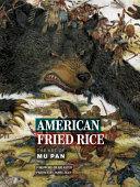 American Fried Rice  the Art of Mu Pan