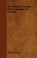 The Physical Geology and Geography of Ireland Book