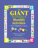 The Giant Encyclopedia of Monthly Activities for Children 3 to 6 Book PDF