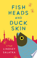 Fish Heads and Duck Skin Book PDF
