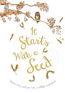 link to It starts with a seed in the TCC library catalog
