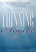 Thinning with the Angels