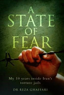 A State of Fear - My 10 Years Inside Iran's Torture Jails Pdf/ePub eBook