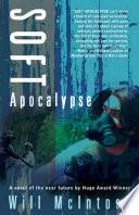 Soft Apocalypse