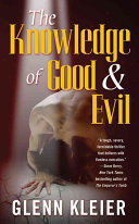 The Knowledge of Good & Evil