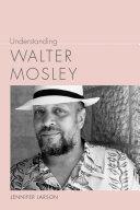 Understanding Walter Mosley Book PDF