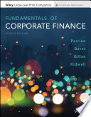 """Fundamentals of Corporate Finance"" by Robert Parrino, David S. Kidwell, Thomas Bates, Stuart L. Gillan"