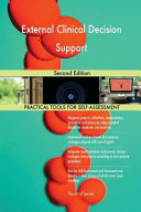 External Clinical Decision Support Second Edition Book
