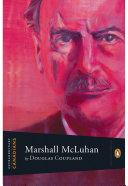 Extraordinary Canadians: Marshall Mcluhan
