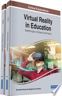 Virtual Reality in Education  Breakthroughs in Research and Practice