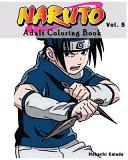 Naruto : Adult Coloring Book : Sketches Coloring Book Series (Vol. 5)