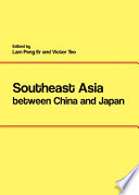 Southeast Asia between China and Japan