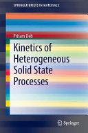 Kinetics of Heterogeneous Solid State Processes