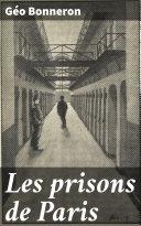 Pdf Les prisons de Paris Telecharger