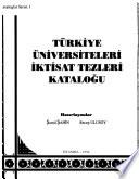 Türkiye üniversiteleri iktisat tezleri kataloğu