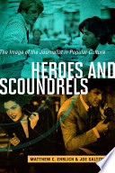 Heroes and Scoundrels