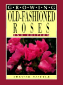 Growing Old Fashioned Roses