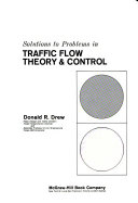 Solutions to Problems in Traffic Flow Theory & Control