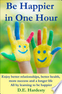Be Happier in One Hour