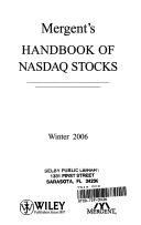 Mergent s Handbook of Nasdaq Stocks Winter 2006