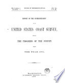 Report of the Superintendent of the Coast Survey  Showing the Progress of the Survey During the Year     Book