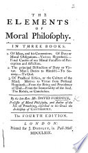 The Elements of Moral Philosophy. In three books