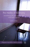 The Media of Testimony