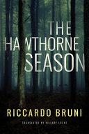 The Hawthorne Season
