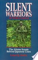 Silent Warriors of World War II