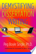 """""""Demystifying Dissertation Writing: A Streamlined Process from Choice of Topic to Final Text"""" by Richard M. Reis, Peg Boyle Single"""