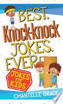 Best Knock Knock Jokes Ever