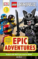 Dk Readers Level 3 Lego Ninjago Epic Adventures