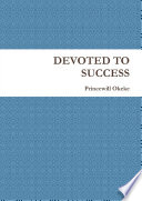 DEVOTED TO SUCCESS Book
