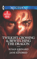 Twilight Crossing & Bewitching the Dragon Pdf/ePub eBook