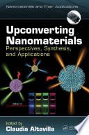 Upconverting Nanomaterials