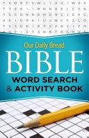 Our Daily Bread Bible Word Search   Activity Book Book