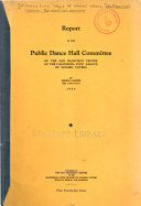 Report of the Public Dance Hall Committee of the San Francisco Center of the California Civic League of Women Voters