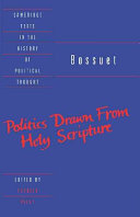 Bossuet: Politics Drawn from the Very Words of Holy Scripture