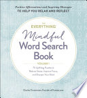 The Everything Mindful Word Search Book, Volume 1