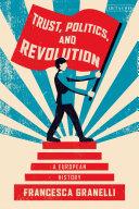 Trust, Politics and Revolution Pdf/ePub eBook