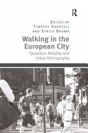 Pdf Walking in the European City