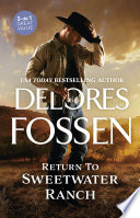 Delores Fossen Sweetwater Ranch Collection 2 Box Set