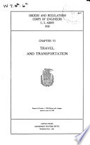 Orders and Regulations, Corps of Engineers, U.S. Army, 1934: Travel and transportation