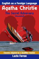 The Secret Adversary (Annotated) - English as a Second or Foreign Language US-English Edition by Lazlo Ferran [Pdf/ePub] eBook