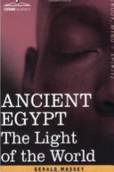Ancient Egypt, the Light of the World