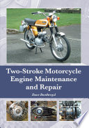 Two Stroke Motorcycle Engine Maintenance And Repair