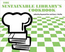 The Sustainable Library s Cookbook