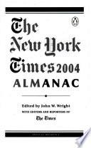 The New York Times 2004 Almanac