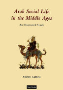 Arab Social Life in the Middle Ages