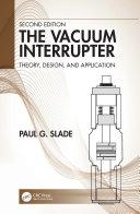 The Vacuum Interrupter